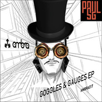 Paul SG - Goggles & Gauges EP