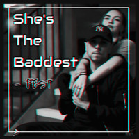 pest - Shes the Baddest (Explicit)