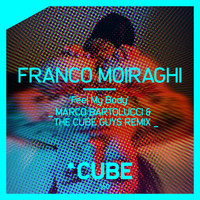 Franco Moiraghi - Feel My Body (Marco Bartolucci & the Cube Guys Remix)
