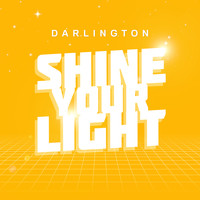 Darlington - Shine Your Light