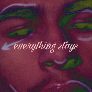 Enzo - Everything Stays (Explicit)