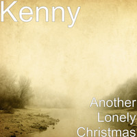 Kenny - Another Lonely Christmas
