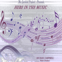 Michael Campbell - Here in the Music