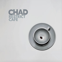 Chad - Restrict Cafe