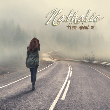 Nathalie - How About Us