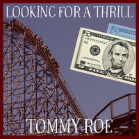 Tommy Roe - Looking for a Thrill