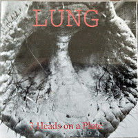 Lung - 3 Heads on a Plate