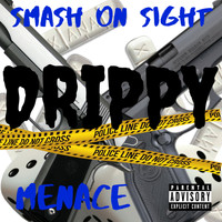 Menace - Drippy (Explicit)