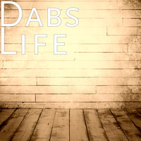 Dabs - Life (Explicit)