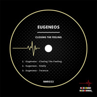 Eugeneos - Closing the Feeling
