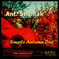 Ant. Shumak - Simple Autumn Day