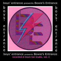 Boys' Entrance - Boys' Entrance Presents Bowie's Entrance, Vol. 2