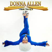 Donna Allen - Thank You DJ's