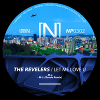 The Revelers - Let Me Love U