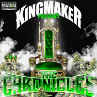 Various Artists - Kingmaker: The Chronicles (Explicit)