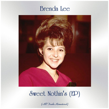 Brenda Lee - Sweet Nothin's (EP) (All Tracks Remastered)