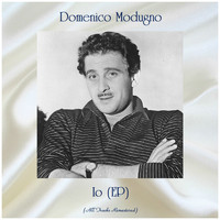 Domenico Modugno - Io (EP) (All Tracks Remastered)