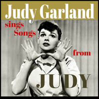 "Judy Garland - Judy Garland Sings Songs from ""Judy"""