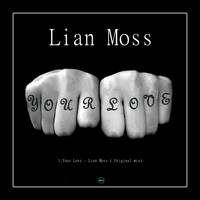 Lian Moss - Your Love