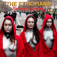 The Ethiopians - Strange Woman