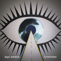 Boys' Entrance - Tunnelvision (Explicit)