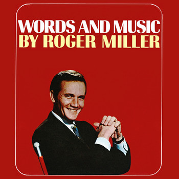 Roger Miller - Words And Music By Roger Miller