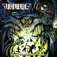 Vänlade - Wayward Sons: Masters of Time, Vol. I