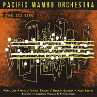 Pacific Mambo Orchestra - The III Side