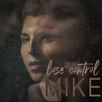 Mike - Lose Control