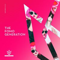Homegrown - The FOMO Generation