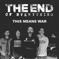 The End Of Everything - This Means War - EP (Explicit)