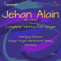 Wolfgang Rübsam - Jehan Alain: Complete Works for Organ, Vol. 1