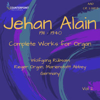 Wolfgang Rübsam - Jehan Alain: Complete Works for Organ, Vol. 2