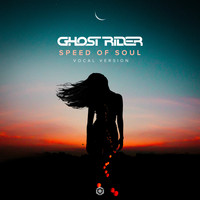 Ghost Rider - Speed of Soul (Vocal Version)