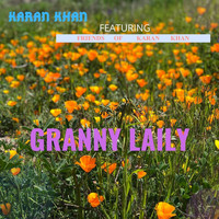 Karan Khan feat. Friends of Karan Khan - Granny Laily