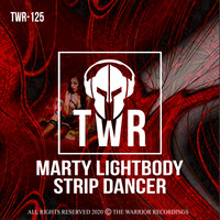 Marty Lightbody - Strip Dancer