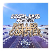 Digital Base, Andy Vibes - Roller Coaster