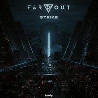 Far Out - Strike