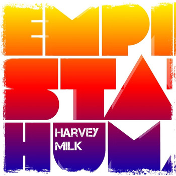Empire State Human - Harvey Milk