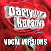 Party Tyme Karaoke - Party Tyme Karaoke - Love Songs 3 (Vocal Versions)