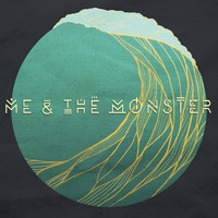 Me & the Monster - Me & the Monster
