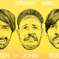 Peter Bjorn And John - Drama King