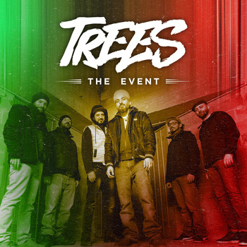 Trees - The Event