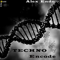 Alex Endo - Techno Encode