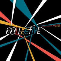 Collective Machine - Inside