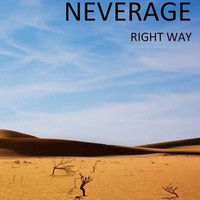 Neverage - Right Way