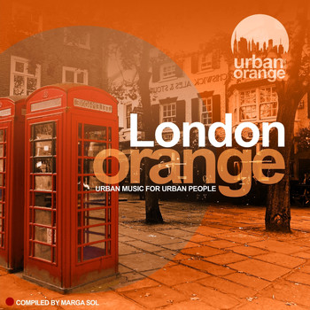 Various Artists - London Orange (Urban Music for Urban People)