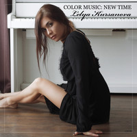Lelya Kursanova - Color Music: New Time