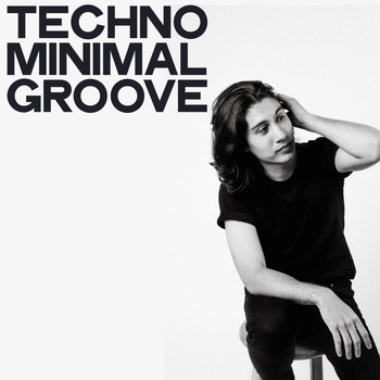 Various Artists - Techno Minimal Groove