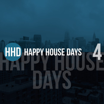 Various Artists - Happy House Days, Vol. 4